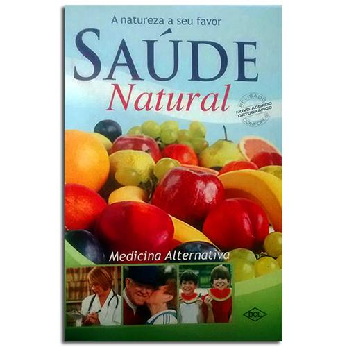 Manual:  Saúde Natural - A Natureza a seu Favor